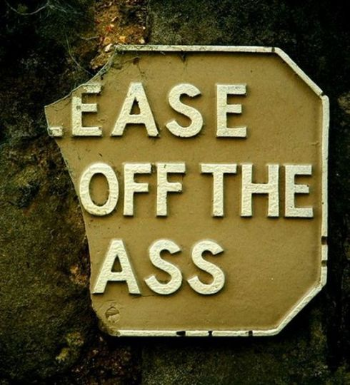 Ease Off the Ass